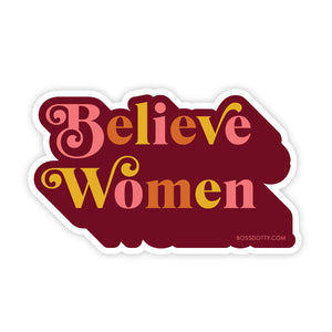 Believe Women Sticker