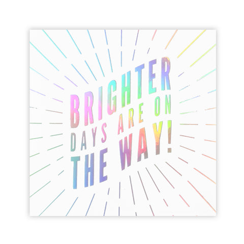 Brighter Days Holographic Sticker