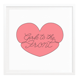 Girls to the Front Silkscreened Art Print