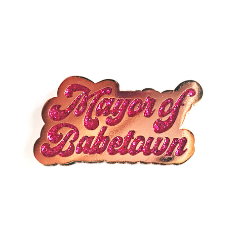 Mayor of Babetown Enamel Pin