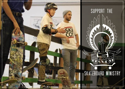 Support the Process Skateboard Ministry