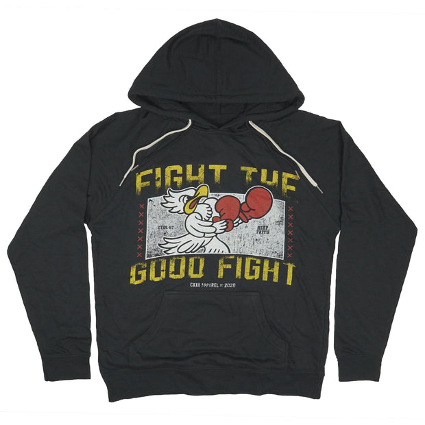"""Fight the Good Fight"" Hoodie"