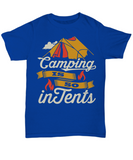 Camping is so In Tents (Intense) Tee