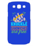 Knuckle Sandwiches are Free Funny Phone Case