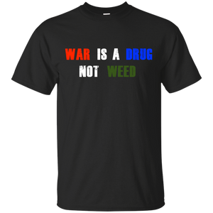Weed Over War T-Shirt