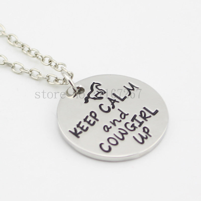 Keep Calm Cowgirl Necklace