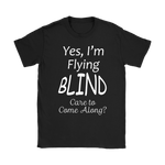 Flying Blind Women's T-Shirt