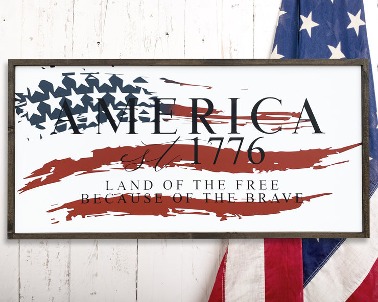 America est. 1774 Land of the free because of the brave