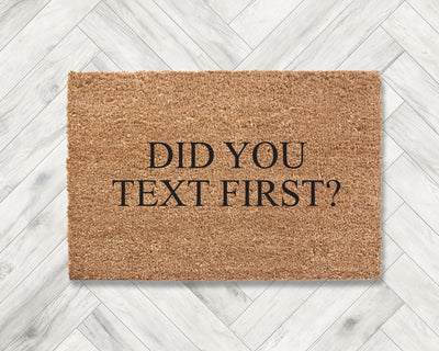 Did you text first?