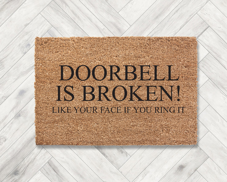 Doorbell is broken! Like your face if you ring it