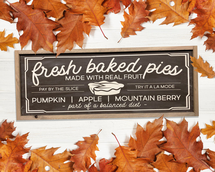 Fresh baked pies made with real fruit pay by the slice - try it a la mode pumpkin - apple - mountain berry part of a balanced diet