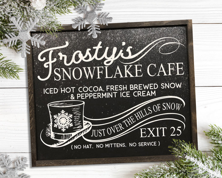 Frosty's snowflake cafe just over the hills of snow