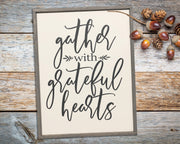 Gather with grateful hearts<br> ( COLORS CUSTOMIZABLE )