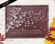 I can smell autumn dancing in the leaves...<br> ( COLORS CUSTOMIZABLE )