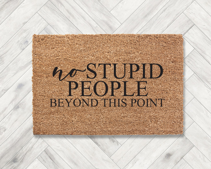 No stupid people beyond that point