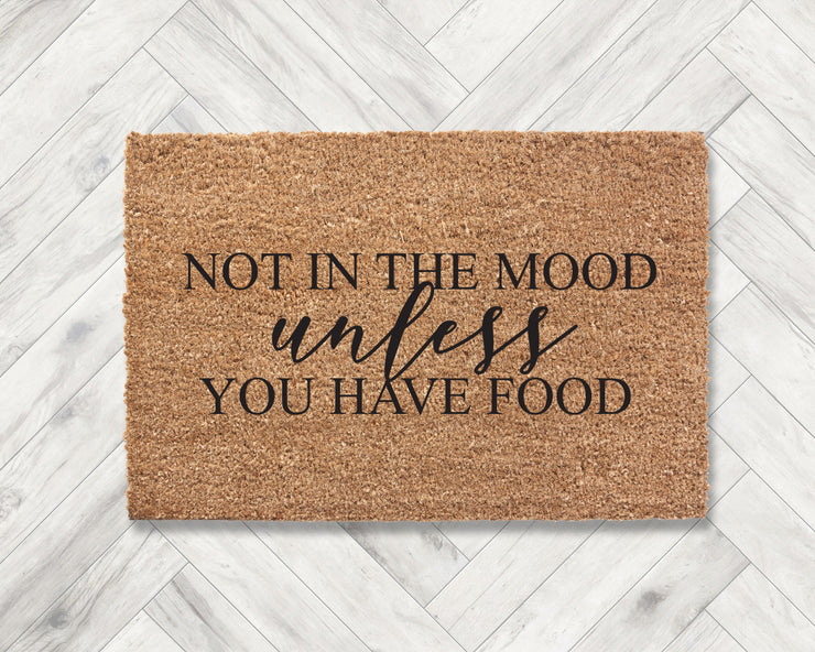Not in the mood unless you have food