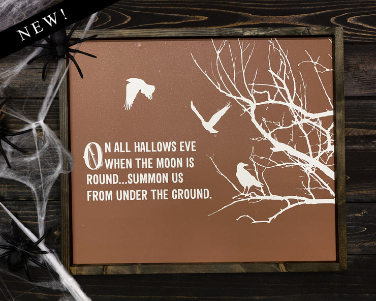 On all hallows eve when the moon is round...