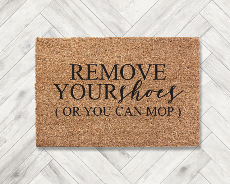 Remove your shoes (or you can mop)
