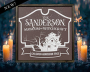 The Sanderson Museum of Witchcraft - Hocus Pocus<br> ( PRINTED WOOD SIGN )