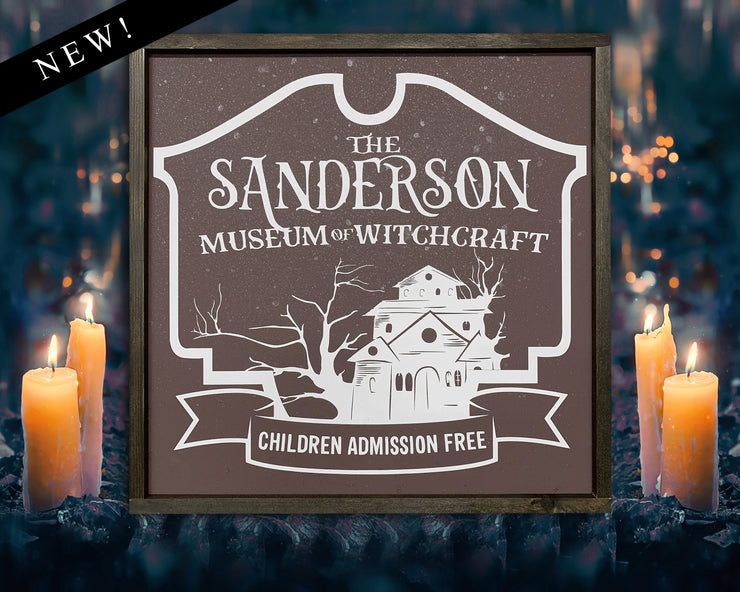 The Sanderson Museum of Witchcraft - Hocus Pocus<br> ( COLORS CUSTOMIZABLE )