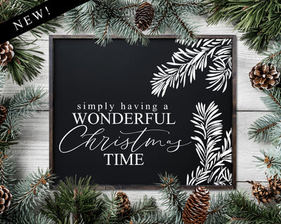Simply Having a Wonderful Christmas Time<br> ( COLORS CUSTOMIZABLE )