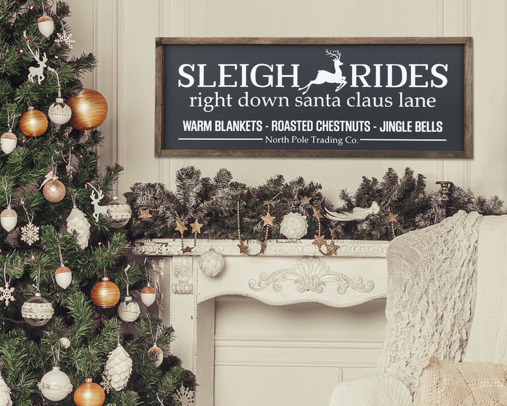Sleigh Rides Right Down Santa Claus - Painted Wood Sign