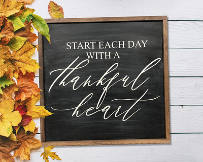 Start each day with a thankful heart