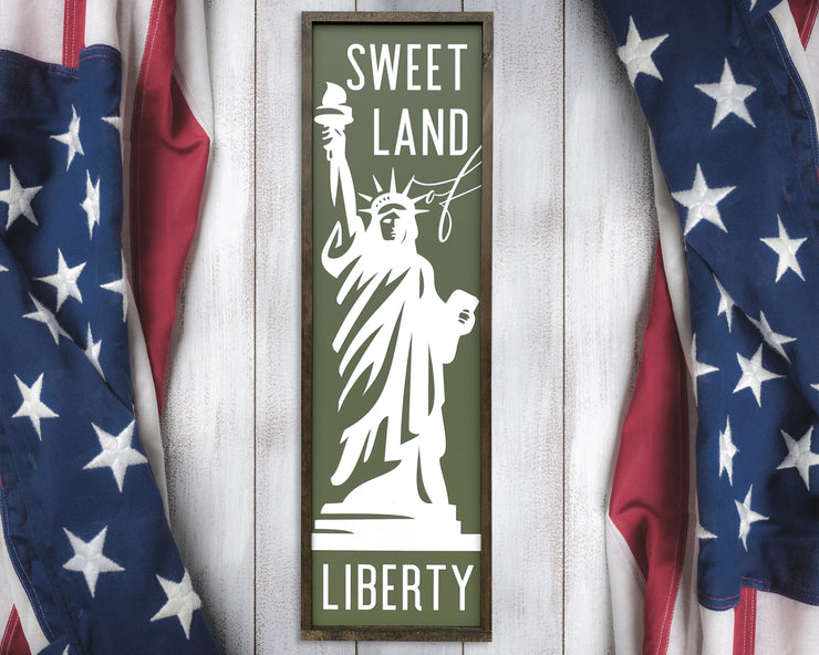 Sweet land of liberty (Statue of liberty)<br> ( PRINTED WOOD SIGN )