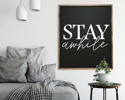 Stay Awhile<br> ( COLORS CUSTOMIZABLE )