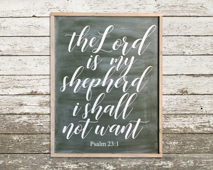 The Lord is my shepherd I shall not want Psalm 23:1<br> ( COLORS CUSTOMIZABLE )