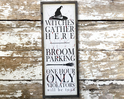 Witches gather here broom parking one hour only violators will be toad
