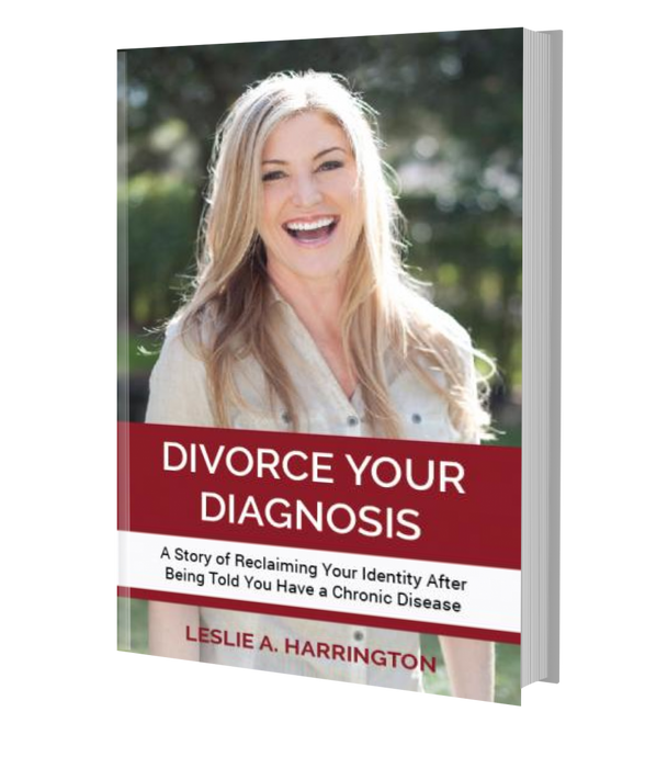 Divorce Your Diagnosis