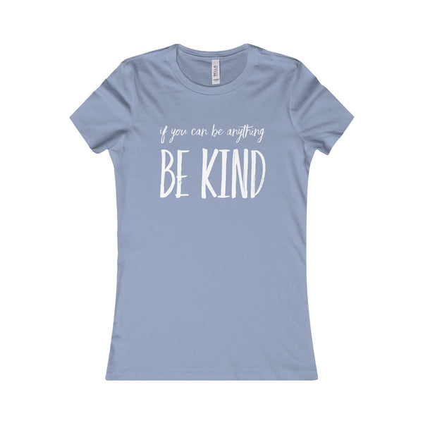 Be Kind Women's Tee - T-Shirt - Printify -  Maoli Life -  Maoli Life - Hawaii Jewelry - Best of Hawaii - Island Clothing - Hawaii Clothing - Hawaiian Clothing - Maoli