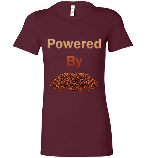 Powered By - Coffee Beans - Ladies T-Shirt