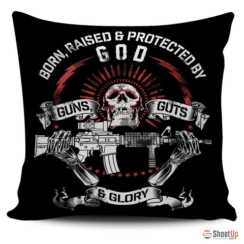 God, Guns, Guts & Glory - Pillow Cover