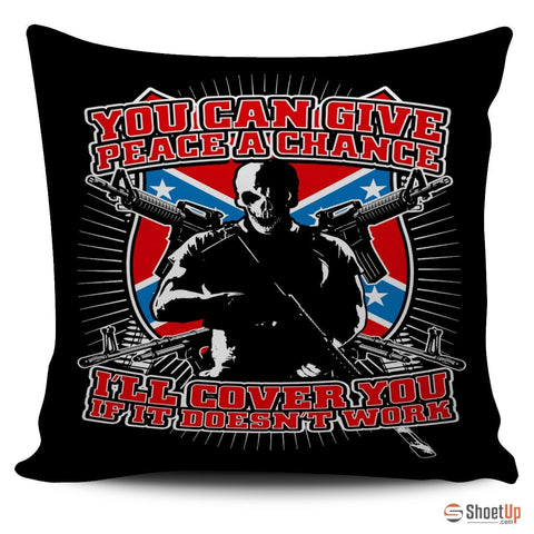 You Can Give Peace A Chance-Pillow Cover-Free Shipping