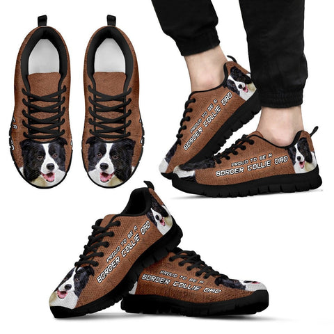 'Proud To Be A Border Collie Dad' Men Sneaker Shoes- Free Shipping