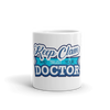 Trust your Doctor Table Mug