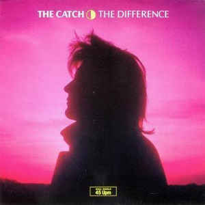 The Catch ‎– The Difference