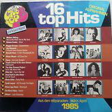 Various ‎– 16 Top Hits - Aus Den Hitparaden: März / April 1985