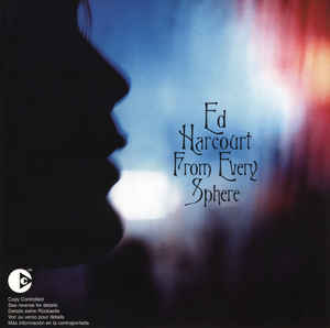 Ed Harcourt ‎– From Every Sphere (253)
