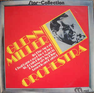 Glenn Miller Orchestra* ‎– Star-Collection