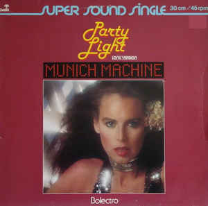 Munich Machine ‎– Party Light (Long Version)