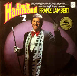 Franz Lambert ‎– King Of Hammond Nr. 2