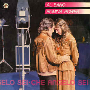 Al Bano & Romina Power ‎– Che Angelo Sei