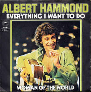 Albert Hammond ‎– Everything I Want To Do