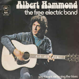 Albert Hammond ‎– The Free Electric Band