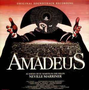 Neville Marriner*, Academy Of St. Martin-in-the-Fields* ‎– Amadeus (Original Soundtrack Recording)