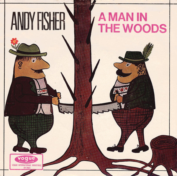Andy Fisher ‎– A Man In The Woods / Crazy Bull Fandango