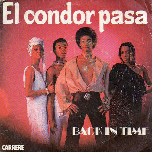 Back In Time ‎– El Condor Pasa
